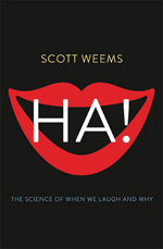 Ha! The Science of When We Laugh and Why