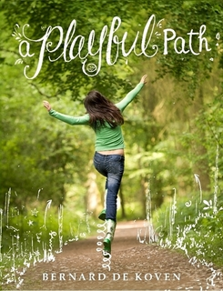 A Playful Path by Bernard De Koven